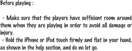 Before playing :
